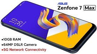 Asus Zenfone 7 Max -5G,10GB RAM,Snapdragon 855+,64MP Camera/Asus Zenfone 7 Max