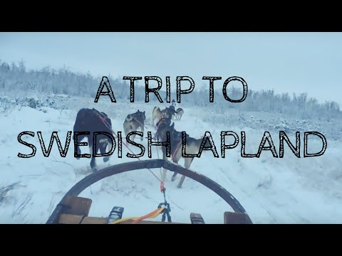 A trip to Swedish Lapland