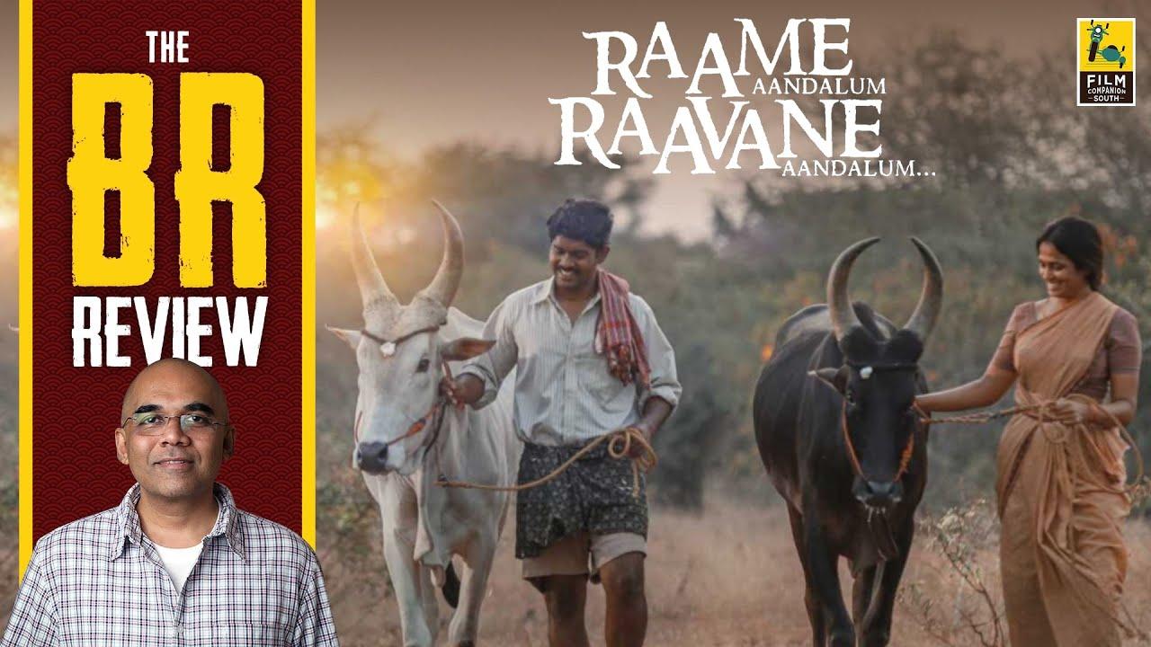 Download Raame Aandalum Raavane Aandalum Tamil Movie Review By Baradwaj Rangan   Arisil Moorthy