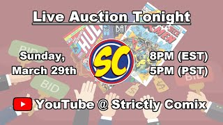 Affordable Auction 27 is Tonight with CGC Comics, Marvel Comics, DC Comics and more!!