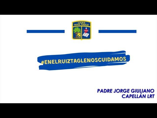 MENSAJE DE NUESTRO CAPELLÁN EL PADRE JORGE GIULIANO