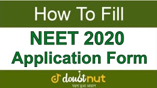 How to fill NEET 2019 Application Form Online | Step by Step Guide || NEET 2019 Online Registration