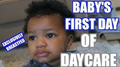 BREASTFED BABY'S FIRST DAY OF DAYCARE! I FORGOT TO SEND BREASTMILK!!