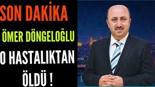 Son Dakika Ömer Döngeloğlu hayatını kaybetti . Ömer Döngeloğlu öldü
