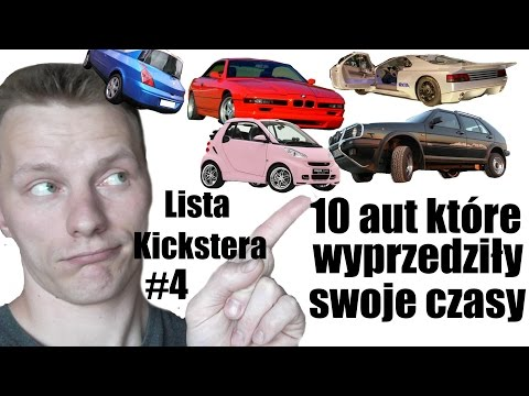 10 aut które wyprzedziły swoje czasy - Lista Kickstera #4