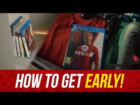 HOW TO GET FIFA 18 WORLD CUP MODE EARLY!