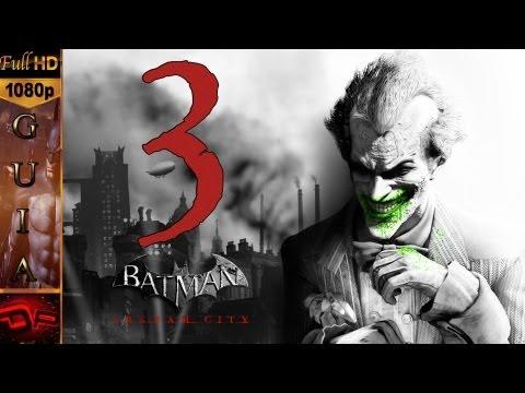 Batman Arkham City Español - Parte 3 | Rescate y Zsasz | 1080p Guia Gameplay en Español Let's Play Walkthrough PC/Xbox360/PS3