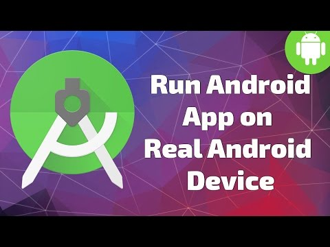 Run Android App On Real Android Mobile Device