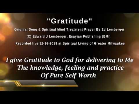 Gratitude - Song and Affirmative Prayer - Ed Lemberger