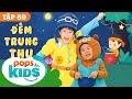 🎇🍭🎋Mầm Chồi Lá Tập 69 - Đêm Trung Thu   Nhạc Thiếu Nhi Cho Bé   Vietnamese Songs For Kids