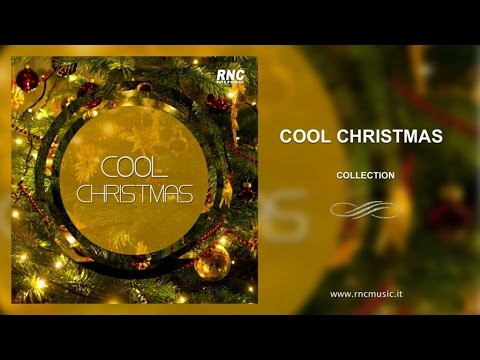 Cool Christmas - Best Christmas Songs -Playlist 2016