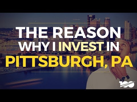 The Reasons Why I invest In Pittsburgh, Pennsylvania