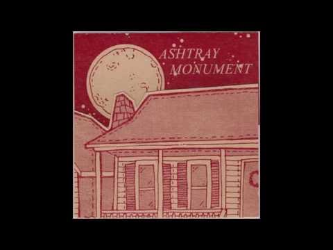 Ashtray Monument - Progress Is His Middlename