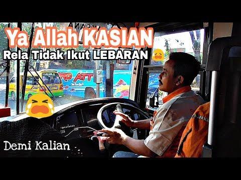KASIAN CREW BUS INI || Rela TIDAK PULANG Demi Pulangnya KALIAN !!Trip Sugeng Rahayu 7148