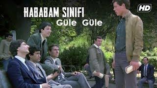Hababam Sınıfı Güle Güle | FULL HD