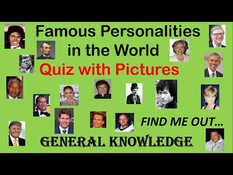 FAMOUS PERSONALITIES IN THE WORLD    QUIZ WITH PICTURES    GENERAL KNOWLEDGE