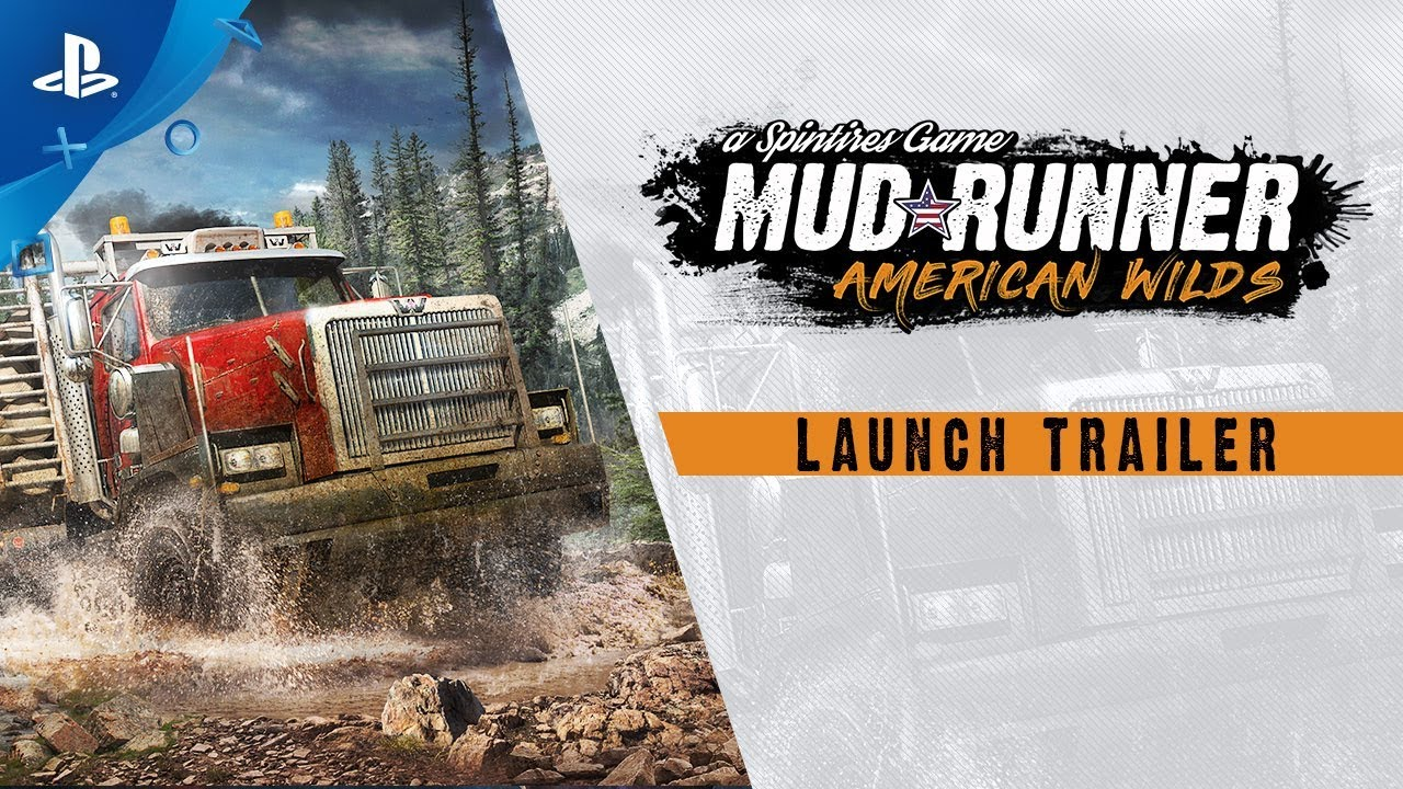 spintires mudrunner american wilds launch trailer ps4. Black Bedroom Furniture Sets. Home Design Ideas
