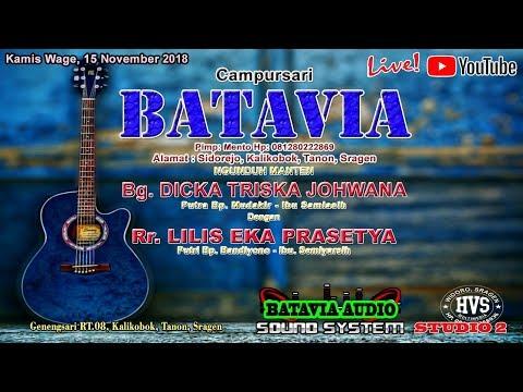 LIVE STREAMING CAMPURSARI BATAVIA // BATAVIA AUDIO // HVS SRAGEN STUDIO JILID 2