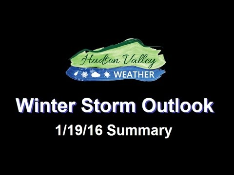 1/19/16 Winter Storm Outlook : Summary