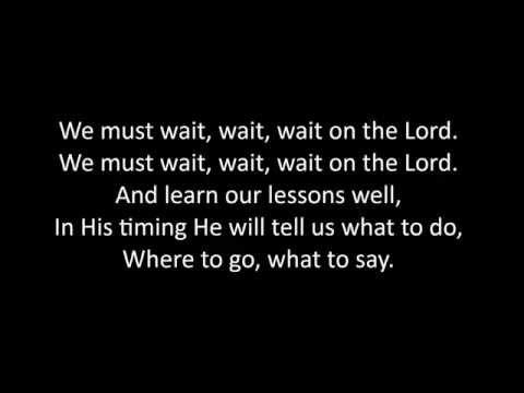 We Must Wait