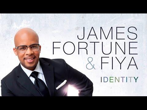 IDENTITY JAMES FORTUNE & FIYA By EydelyWorshipLivingGodChannel