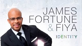 Watch James Fortune Identity video