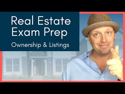 Real Estate Exam Crash Course - Ownership & Listings