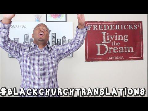 Black Church Translations