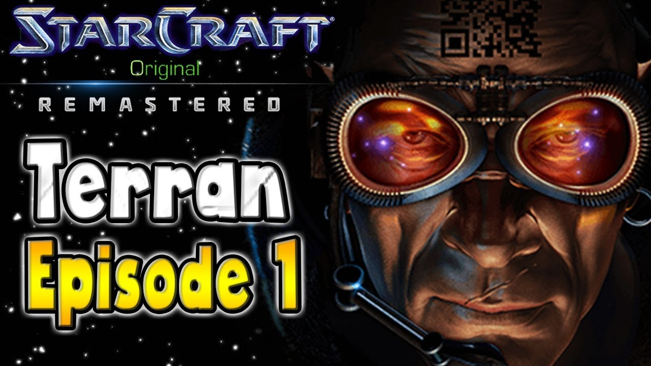 Download Starcraft Remastered Original Campaign | Terran Episode 1