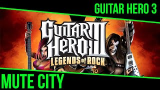 Guitar Hero 3 - Mute City Expert