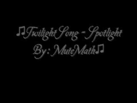 MuteMath - Spotlight Lyrics