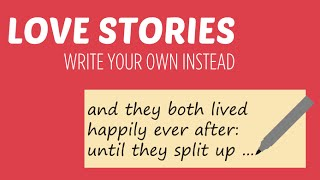 Story Write love your own