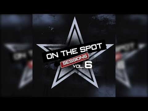 On The Spot Sessions Mixtape Volume 6 - Free Download
