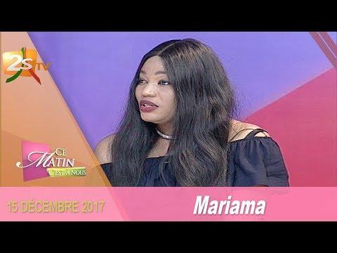 CE MATIN C'EST À NOUS DU 15 DÉCEMBRE 2017 AVEC PAPE SIDY FALL INVITÉ MARIAMA