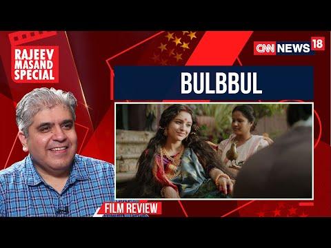 Bulbbul Movie Review By Rajeev Masand I Netflix