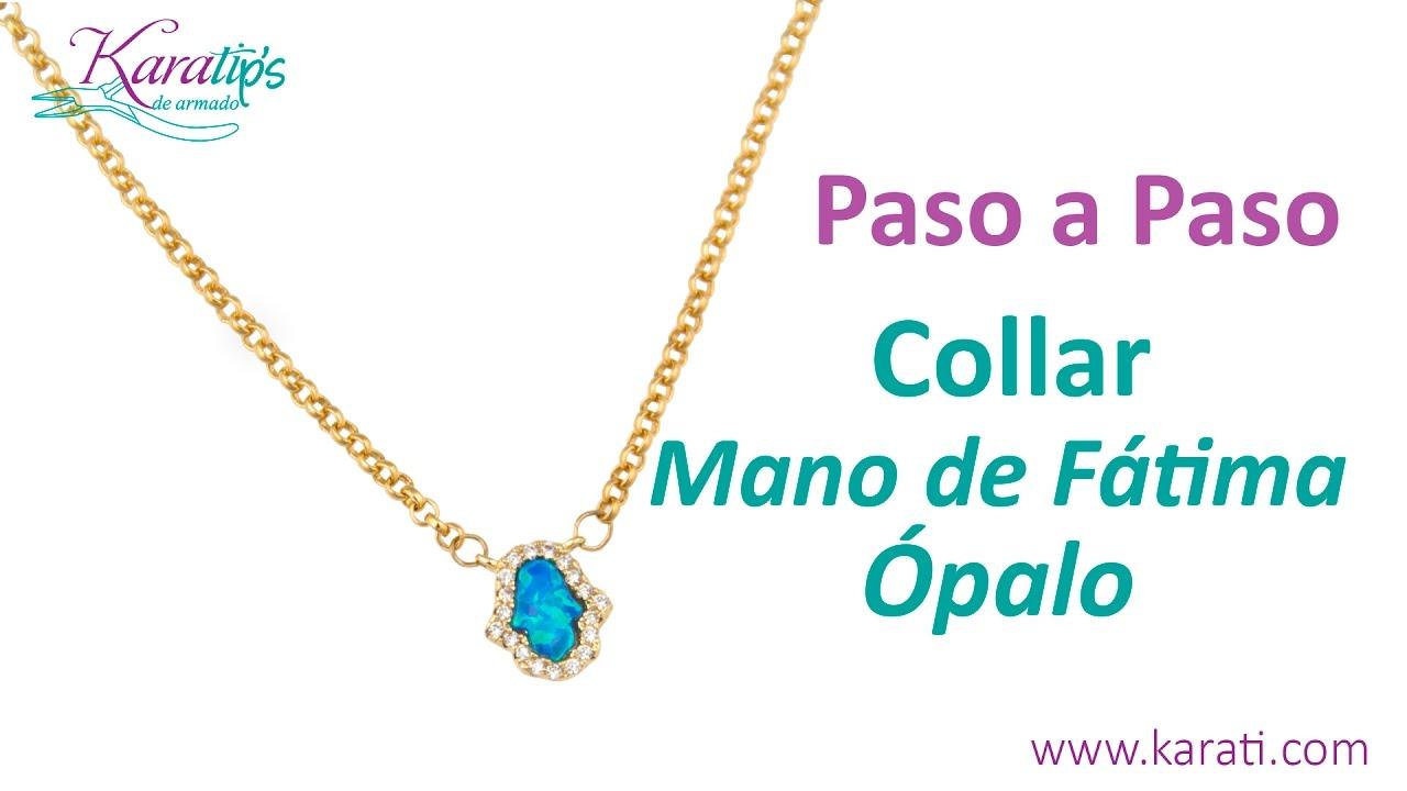 7af82d5f52cc DIY Collar Mano de Fátima Ópalo - Karatips - YouTube