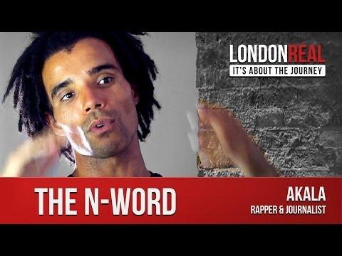 Akala on The N-Word