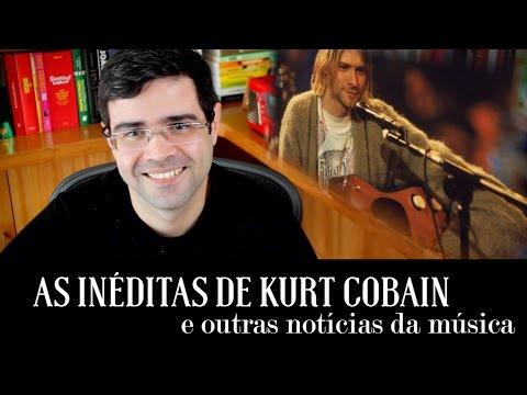 As inéditas de Kurt Cobain e outras notícias da semana | Notícias | Alta Fidelidade