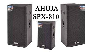 Ahuja Speakers New Spx Series Launch