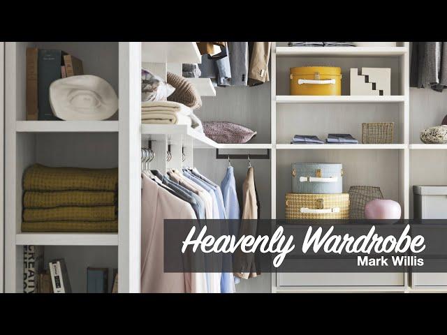 Heavenly Wardrobe - Mark Willis - Mar 7, 2021