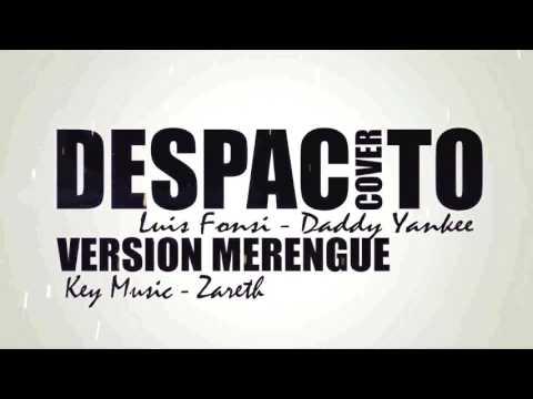 DESPACITO - (Cover Version Merengue) KEY MUSIC - ZARETH