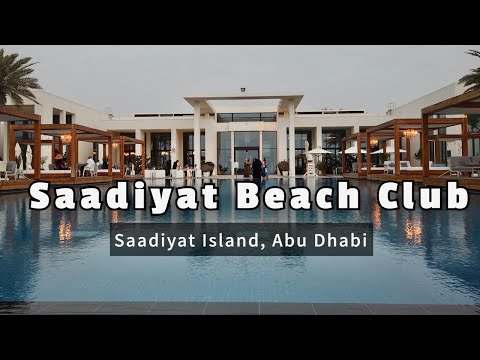 Saadiyat Beach Club | Saadiyat Island | Abu Dhabi
