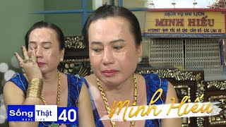 Real Life | Ep 40: Ms Minh Hieu sheds tears sharing the truth about her gold and her life in Cai Lay