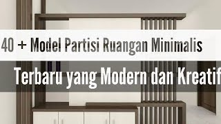 40   Model Partisi Ruangan Minimalisterbaru Yang Modern Dan Kreatif