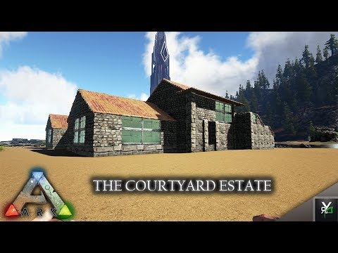 THE COURTYARD ESTATE!!- Ark Building Montage Monday EP 60