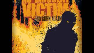 No Innocent Victim - To Burn Again