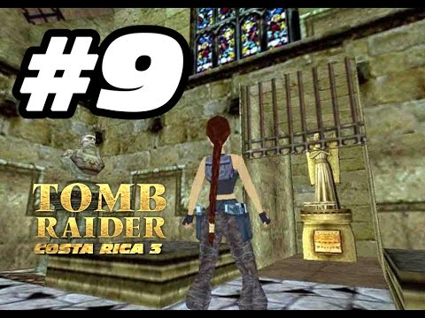 009 Tomb Raider Costa Rica Ep.3 [IvánTRFan for CGTV Broadcast] @IvanTRFan