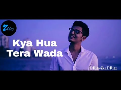 Darshan Raval VM || Kya Hua Tera Wada💙