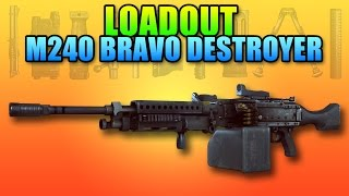BF4 Loadout M240B Bravo Destroyer | Battlefield 4 LMG