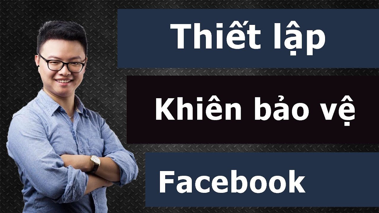 Hướng dẫn hạn chế bị hack Facebook bằng cách thiết lập khiên bảo vệ ảnh đại diện
